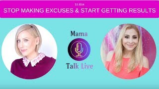 How To Stop Making Excuses And Start Getting Results
