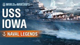 Naval Legends: USS Iowa | World of Warships