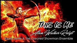 Alan Walker, Keala Settle & The Greatest Showman Ensemble   This Is Me (Alan Walker Relift)