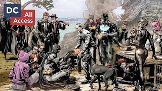 DC All Access - Ep 6 - DC's New TV Shows, Geoff Johns and Batman Eternal's Easter Eggs