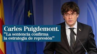 """Puigdemont reacciona a la sentencia del procés: """"Tenemos que movilizarnos"""""""