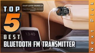 Top 5 Best Bluetooth FM Transmitter Review in 2019