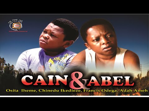 Cain and Abel - Nigerian Nollywood  Movie