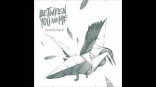 Between you & me - Rear View