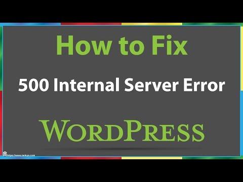 Video How to Fix WordPress 500 Internal Server Error