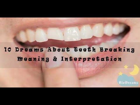 #47 Dreams About Teeth Breaking -  Meaning & Interpretation