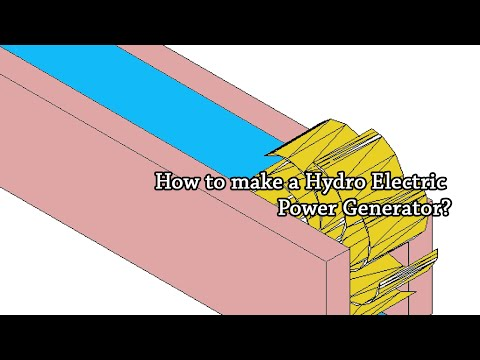 How to build a Hydro Electric Power Generator   Science Project