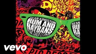 Sean Kingston - Rum And Raybans (Audio) ft. Cher Lloyd