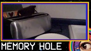 Toast Part II   Memory Hole