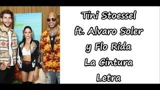 Tini Stoessel ft. Alvaro Soler y Flo rida - La Cintura Letra