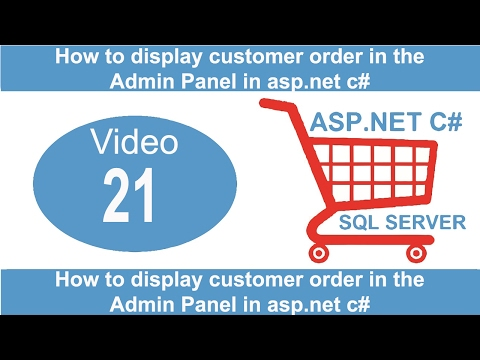 How to display customer order in the Admin Panel in aspnet csharp