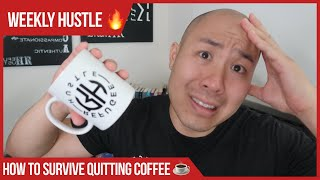 How to survive quitting coffee & caffeine for 14 days (COLD TURKEY)