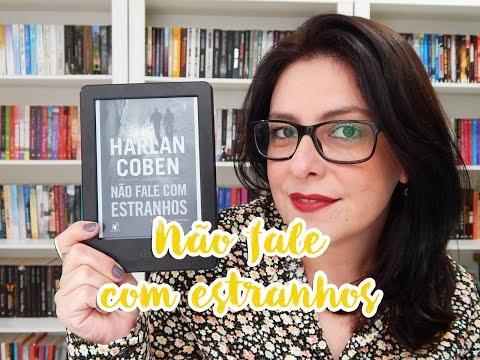 Resenha: Não fale com estranhos - Harlan Coben | Ju Oliveira