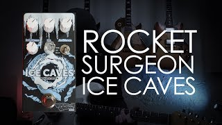 Rocket Surgeon: Ice Caves Ambient Reverb