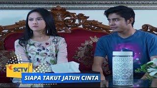 Siapa Takut Jatuh Cinta : Niat Reza Mau Baikan, Malah Bikin Sonya Ngambek Lagi | Episode 250 SCTV
