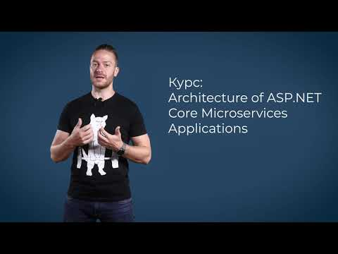Architecture of ASP.NET Core Microservices Applications - септември 2021