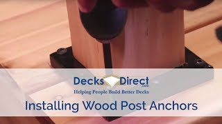 How To Mount and Install Deck Post Anchors