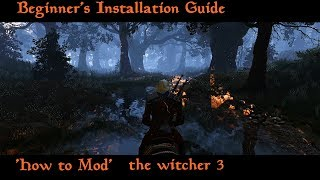 The Witcher 3 How to install mods  slow Beginners installation Guide 1