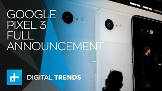 Google Pixel 3 - Full Announcement