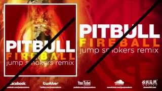 Pitbull 'Fireball' Jump Smokers Remix