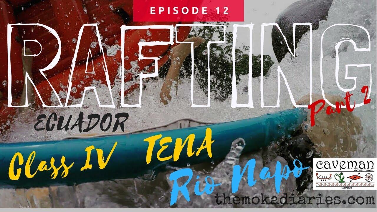 Ecuador *2* – Rafting Class IV in Rio Napo, Tena (The Moka Diaries) GoPro
