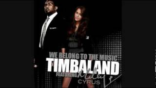 Timbaland feat. Miley Cyrus - We Belong To Music.flv