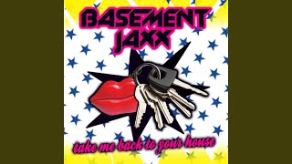 Take Me Back to Your House (Jaxx Extended Mix)