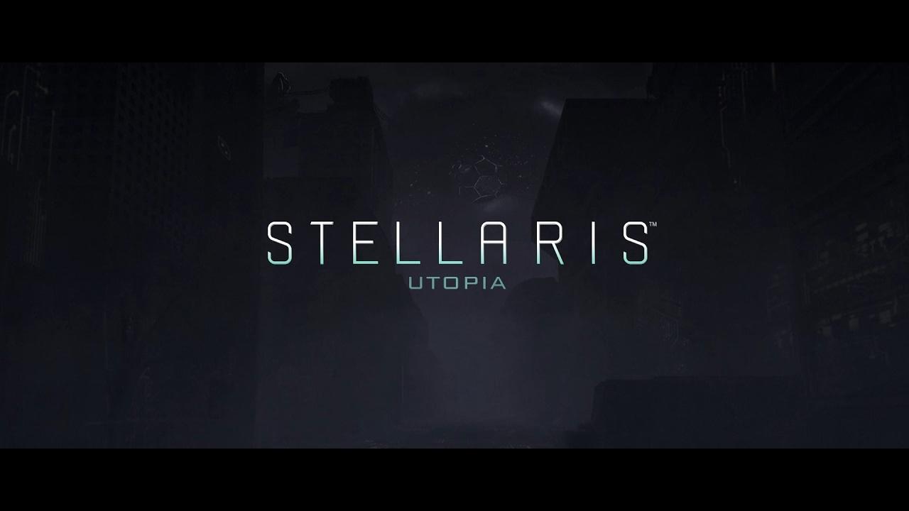 Stellaris Utopia - Reveal Teaser