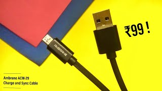 Ambrane ACM-29 Charge and Sync Cable - The Best Budget Charging and Sync Cable ?