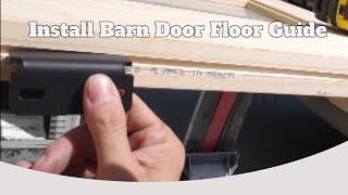 How To Install Barn Door Floor Guide