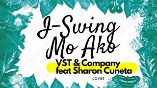 I-Swing Mo Ako - Vst & Company feat Sharon Cuneta COVER BY SHIELA