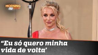 Britney Spears quebra o silêncio e pede o fim de sua tutela