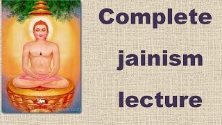 jainism lecture for upsc, ssc 2017 (Ancient History)