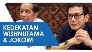 Cerita Kedekatan Wishnutama dengan Jokowi