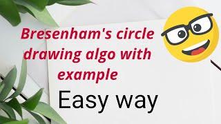 Bresenham Circle Drawing Algorithm (Computer Graphics