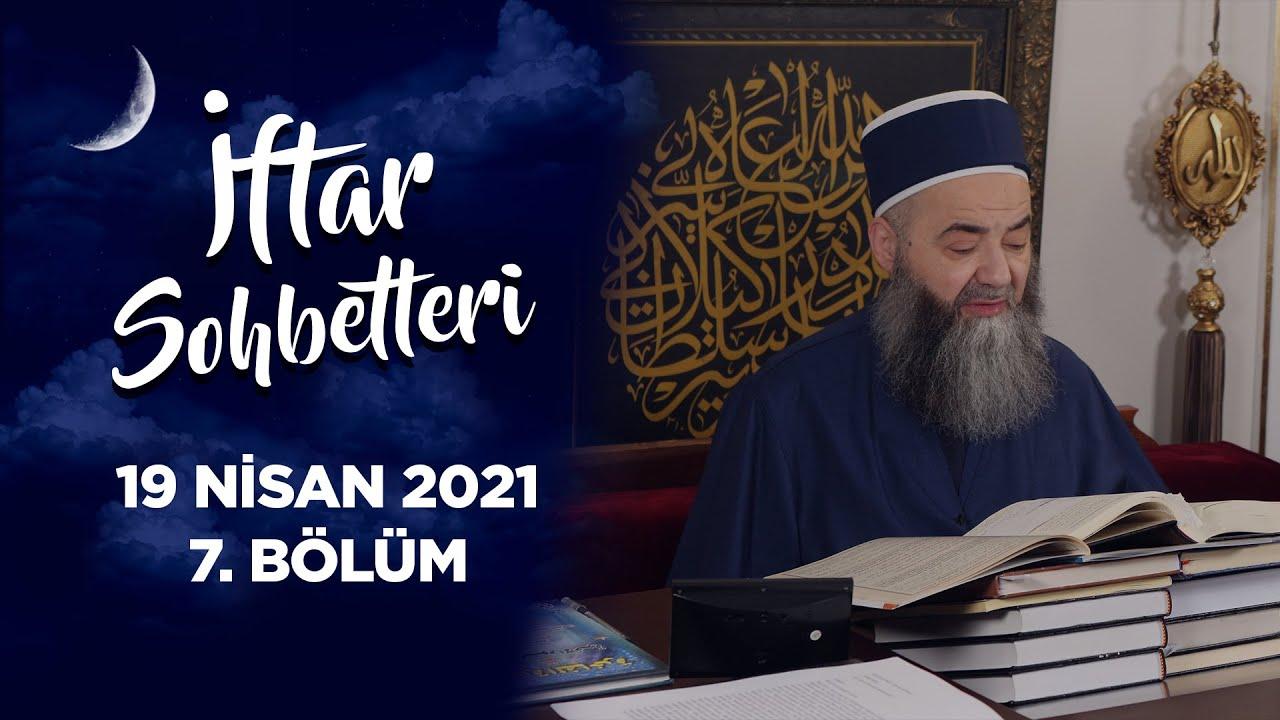 İftar Sohbetleri 2021 7. Bölüm