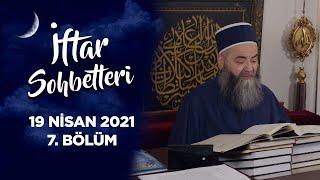 İftar Sohbetleri 2021 - 7. Bölüm