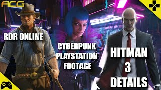 Cyberpunk 2077 Console Footage, Hitman 3 Details, RDR2 Online Gaming News