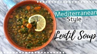 The BEST Mediterranean Style Lentil Soup - طريقة عمل شوربة عدس - Episode 76