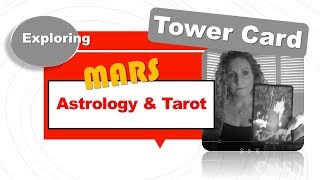 Tarot & Astrology - Exploring Mars and the Tower Card