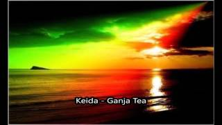 Keida - Ganja Tea