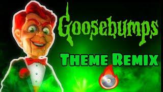 Goosebumps Theme Song Remix