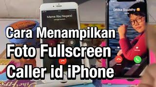 Cara Mudah Menampilkan Foto Fullscreen Panggilan iPhone