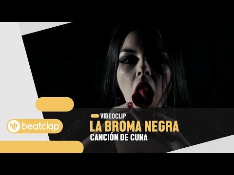 LA BROMA NEGRA - Canción de cuna (Videoclip Oficial)...