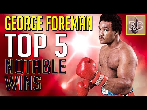 George Foreman - Top 5 Notable Wins