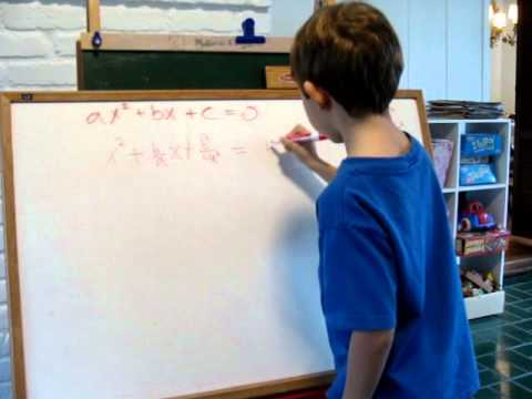 Here's my son, at 6 years old....deriving the quadratic formula.