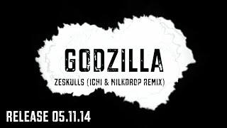 Zeskulls - Godzilla (ICHI & MILKDROP remix) feat. L1C Preview