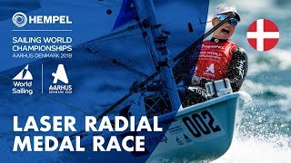 Full Laser Radial Medal Race | Aarhus 2018