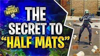 "THE SECRET TO ""HALF MATS"" (Fortnite Battle Royale)"