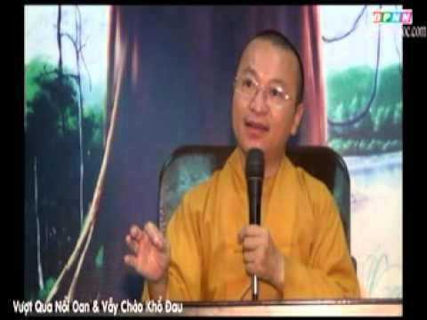 Kinh Hiền Nhân 03: Vượt qua nỗi oan và vẫy chào khổ đau (24/06/2012)